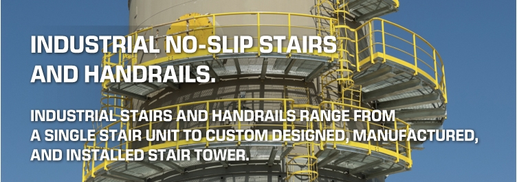 Industrial No-Slip Stairs and Handrails